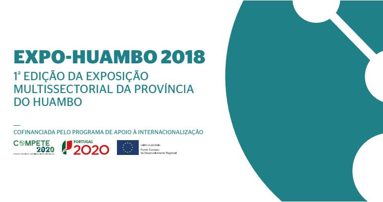 EXPO-HUAMBO 2018 1a EDIÇÃO DA EXPOSIÇÃO MULTISSECTORIAL DA PROVÍNCIA DO HUAMBO
